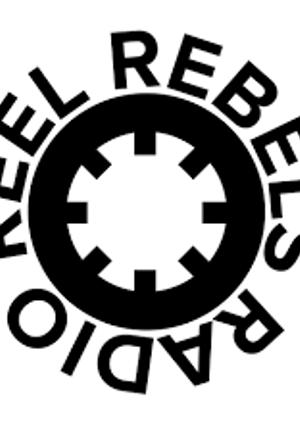 Reel Rebels Radio: Friday Night Session