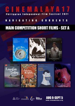 Cinemalaya Shorts A (Main Competition)