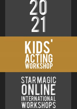 Star Magic Workshops (Kids Acting)