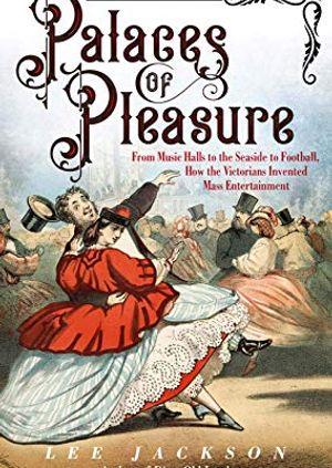 Lee Jackson: Palaces of Pleasure