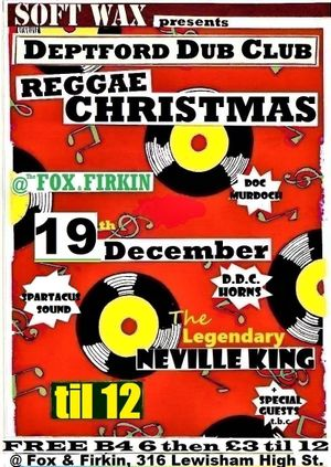Deptford Dub Club: Neville King Christmas Special