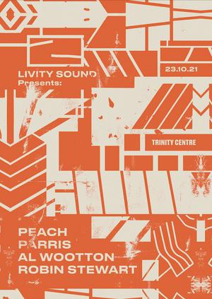 Livity Sound w/ Peach, Al Wootton, Parris & Robin Stewart