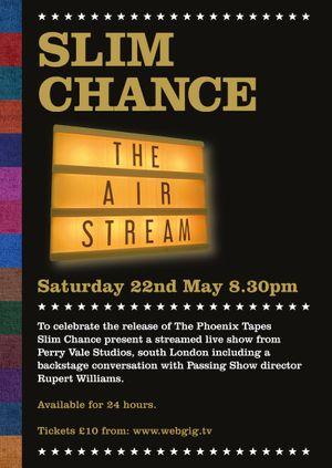 Slim Chance - The Air Stream