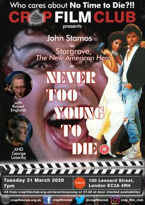 POSTPONED - Crap Film Club presents NEVER TOO YOUNG TO DIE