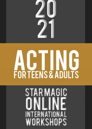 Star Magic Workshops (Acting for Teens and Adults)
