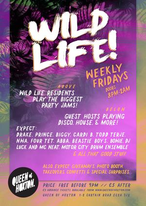 Wild Life W/ DJ Odin & Santero