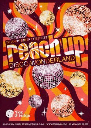 Reach Up - Disco Wonderland