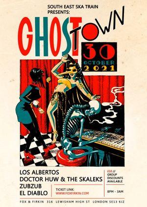 Ghost Town: Los Albertos, Doctor Huw & The Skaleks + More!