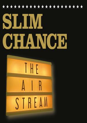 Slim Chance - The Restream