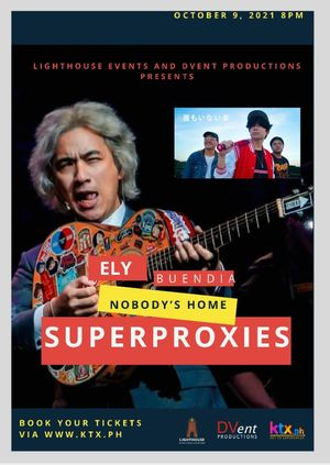 Ely Buendia and Nobody's Home: Superproxies