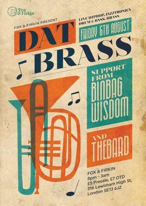 DAT BRASS // BINBAG WISDOM // THE BARD