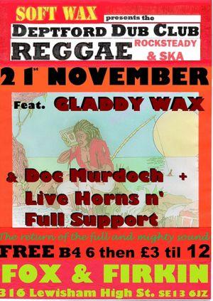 Deptford Dub Club: Gladdy Wax Special