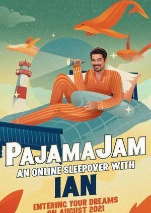 PajamaJam : An Online Sleepover with Ian