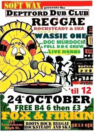 Deptford Dub Club: Wassie One Special