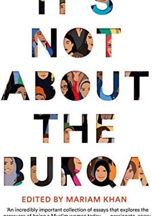 Not About the Burqa